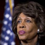 Maxine Waters Calls For Harassment And Intimidation Of Trump Administration Officials