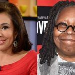 POLL: Do You Think Judge Jeanine Should File Assault Charges Against Whoopi Goldberg?